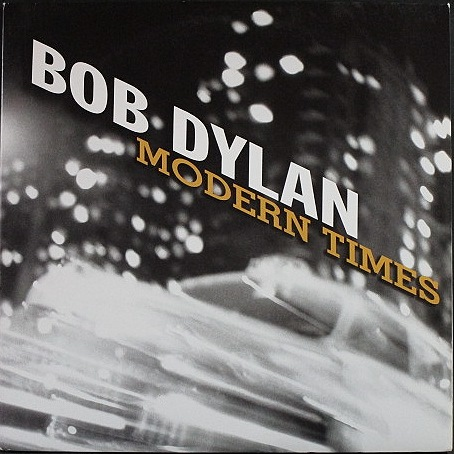 Bob Dylan ボブ・ディラン / Modern Times モダン・タイムス