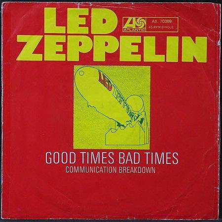 "Led Zeppelin レッド・ツェッペリン / Good Times Bad Times 7"""