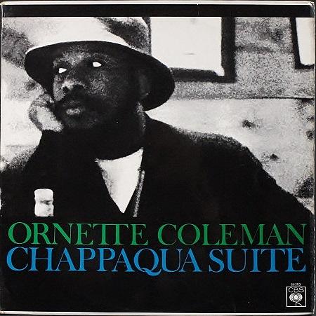 Ornette Coleman オーネット・コールマン /  Chappaqua Suite