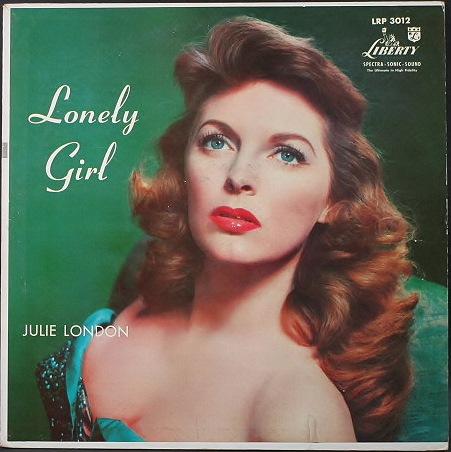 Julie London ジュリー・ロンドン / Lonely Girl