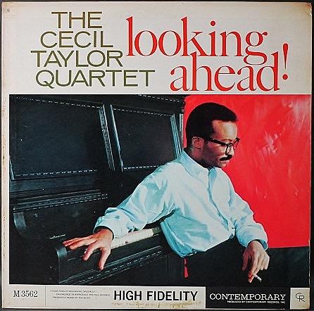 Cecil Taylor セシル・テイラー / Looking Ahead!