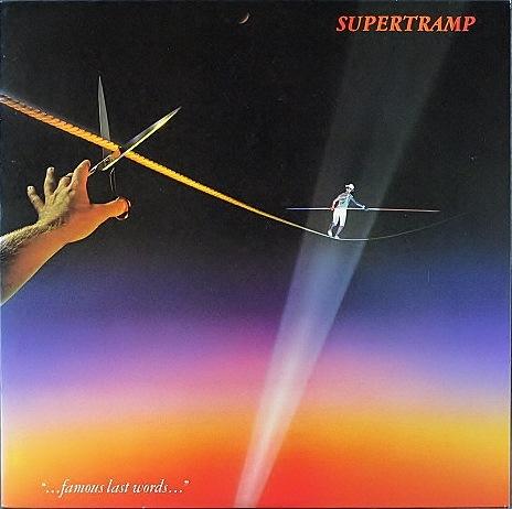 Supertramp スーパートランプ / Famous Last Words フェイマス・ラスト・ワーズ US盤