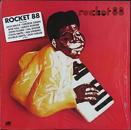 Rocket 88 - アレクシス・コーナー, チャーリー・ワッツ, イアン・スチュワート, ジャック・ブルース / Rocket 88