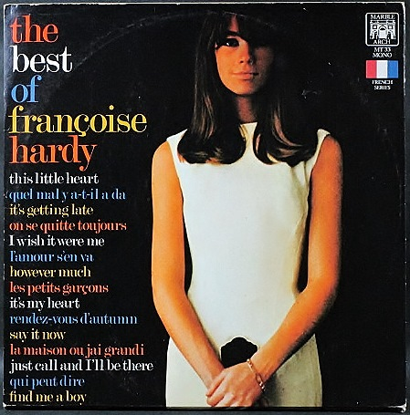 Francoise Hardy フランソワーズ・アルディ / The Best Of Francoise Hardy