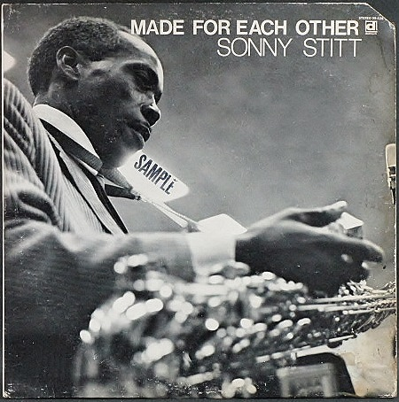 Sonny Stitt ソニー・スティット / Made For Each Other