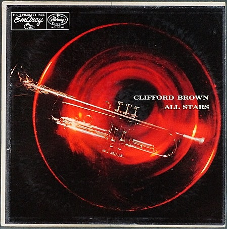 Clifford Brown クリフォード・ブラウン / Clifford Brown All Stars