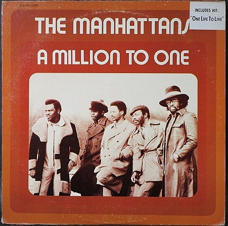 Manhattans マンハッタンズ / A Million To One