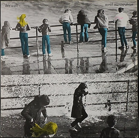 Ben Watt ベン・ワット /North Marine Drive