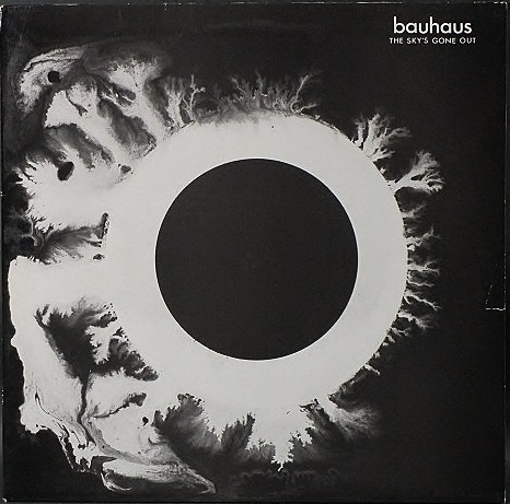 Bauhaus バウハウス / The Sky's Gone Out