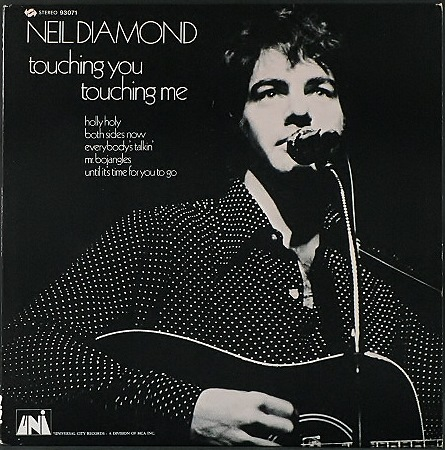 Neil Diamond ニール・ダイアモンド / Touching You, Touching Me
