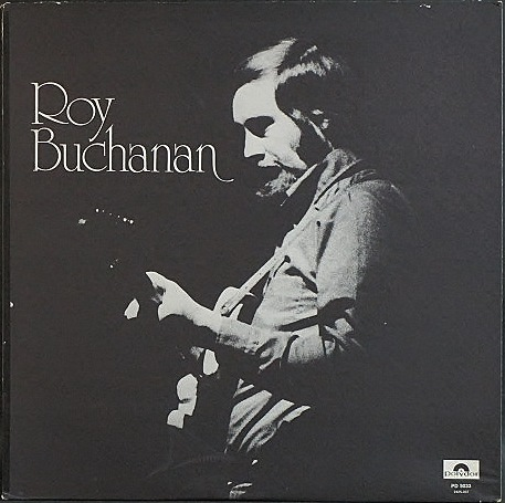 Roy Buchanan ロイ・ブキャナン / Roy Buchanan