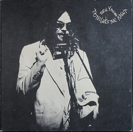 Neil Young ニール・ヤング / Tonight's The Night