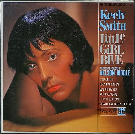 Keely Smith キーリー・スミス / Little Girl Blue, Little Girl New