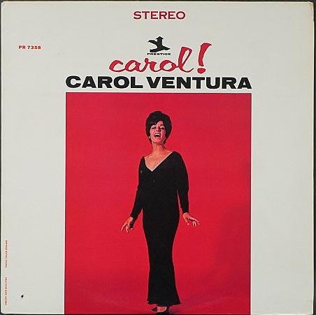 Carol Ventura キャロル・ヴェンチュラ / Carol !