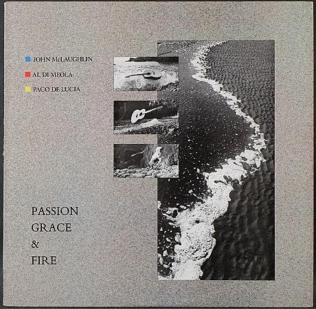 John McLaughlin, Al Di Meola, Paco De Lucia / Passion, Grace & Fire