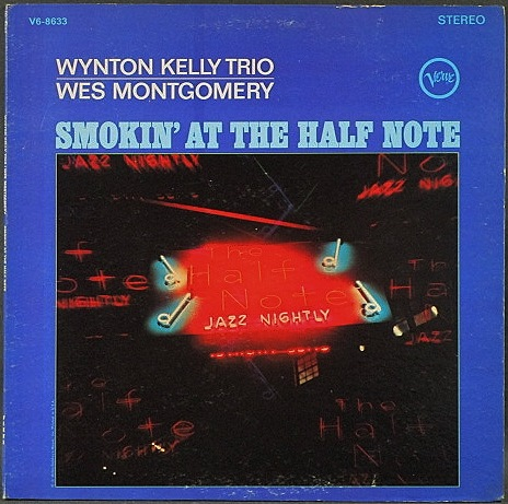 Wynton Kelly & Wes Montgomery ウィントン・ケリー、ウエス・モンゴメリー / Smokin' At The Half Note