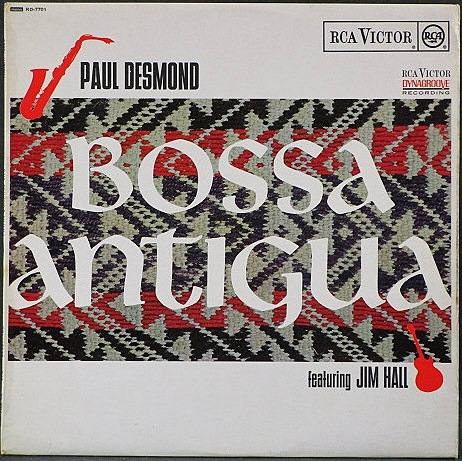 Paul Desmond Featuring Jim Hall ポール・デスモンド / Bossa Antigua