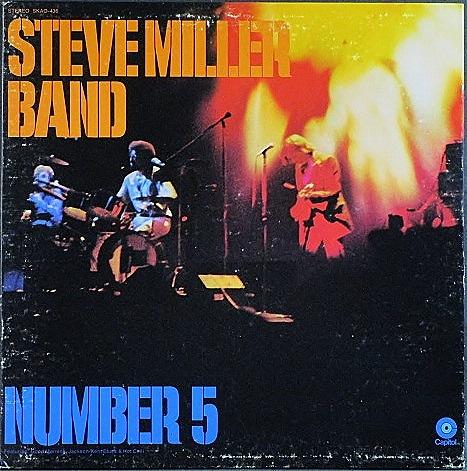 Steve Miller Band スティーブ・ミラー・バンド / Number 5
