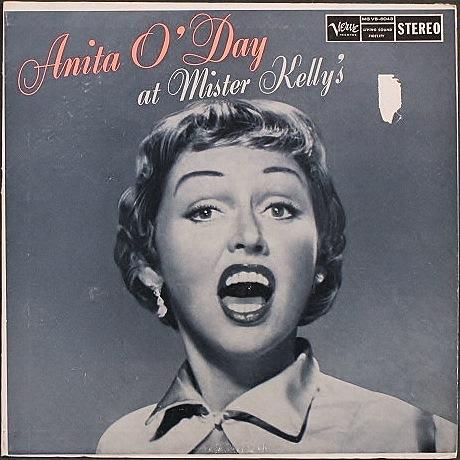 Anita O'Day アニタ・オデイ / At Mister Kelly's アニタ・オデイ・アット・ミスタ−・ケリ−