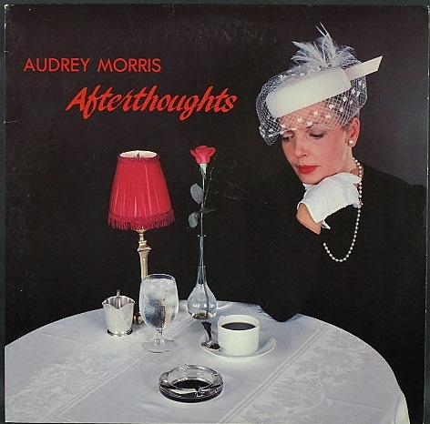 Audrey Morris オードリー・モリス / Afterthoughts アフターソーツ