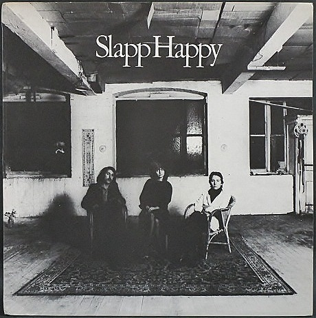 Slapp Happy スラップ・ハッピー / Slapp Happy