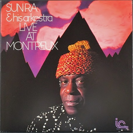 Sun Ra & His Arkestra サン・ラ / Live At Montreux