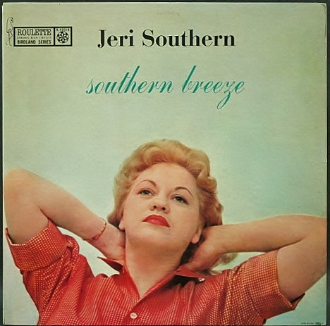 Jeri Southern ジェリ・サザン / Southern Breeze