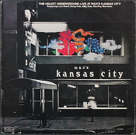 Velvet Underground ヴェルベット・アンダーグランド / Live At Max's Kansas City