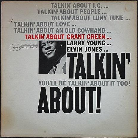 Grant Green グラント・グリーン / Talkin' About トーキン・アバウト
