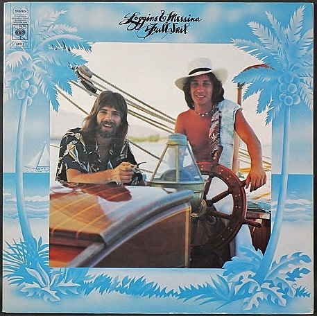 Loggins And Messina ロギンス & メッシーナ / Full Sail UK盤