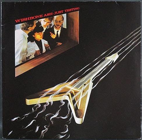 Wishbone Ash ウィッシュボーン・アッシュ / Just Testing