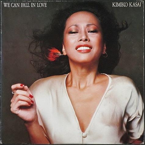 笠井紀美子 Kimiko Kasai / フォール・イン・ラヴ We Can Fall In Love