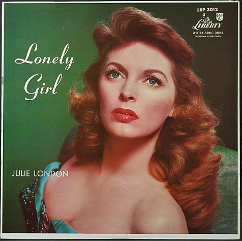 Julie London ジュリー・ロンドン / Lonely Girl