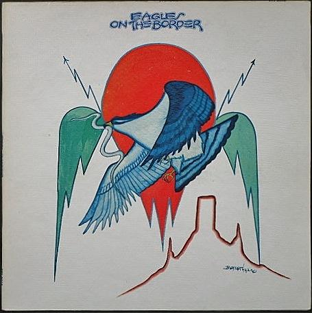 Eagles イーグルス / On The Border オン・ザ・ボーダー UK盤