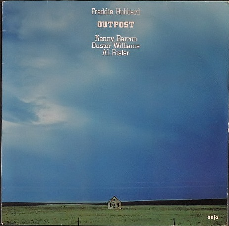 Freddie Hubbard フレディ・ハヴァード / Outpost アウトポスト