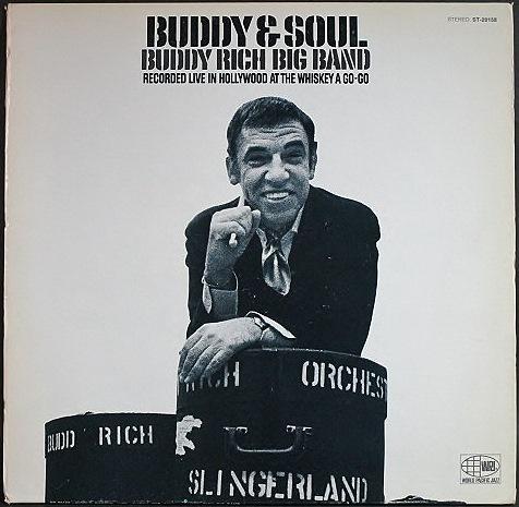Buddy Rich バディ・リッチ / Buddy & Soul バディ・アンド・ソウル