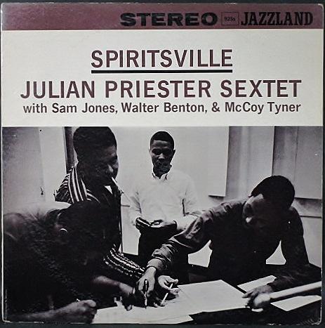 Julian Priester ジュリアン・プリースター / Spiritsville