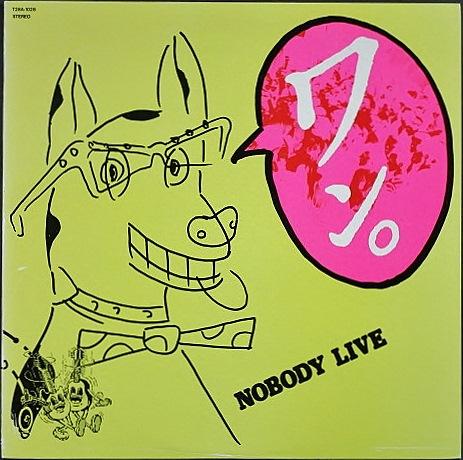 NOBODY ノーバディ / Live ワン!
