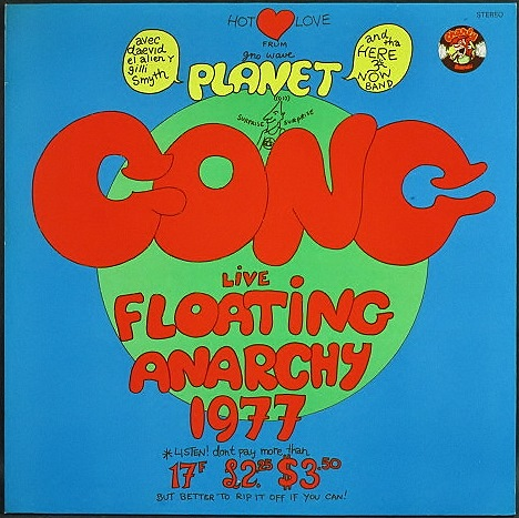 Planet Gong(Gong)ゴング / Live Floating Anarchy 1977 ライヴ・フローティング・ アナーキー77 UK盤