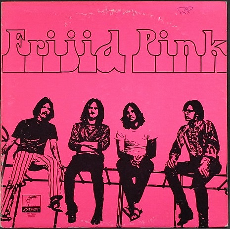Frijid Pink フリジド・ピンク / Frijid Pink