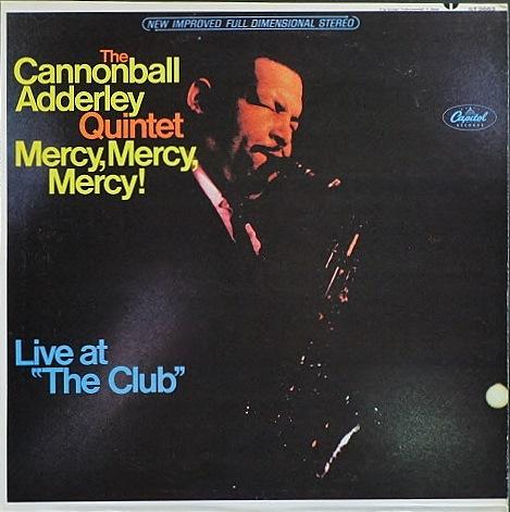 Cannonball Adderley キャノンボール・アダレイ / Mercy, Mercy, Mercy! マーシー・マーシー・マーシー