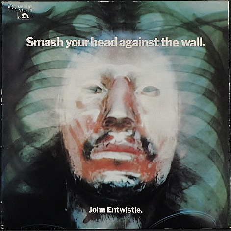 John Entwistle ジョン・エントウィッスル / Smash Your Head Against The Wall