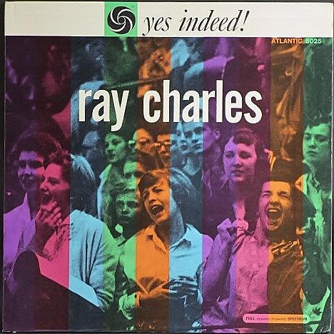 Ray Charles レイ・チャールズ / Yes Indeed!