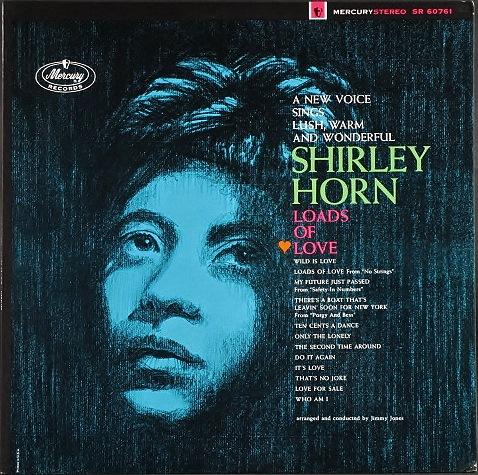Shirley Horn シャーリー・ホーン / Loads Of Love