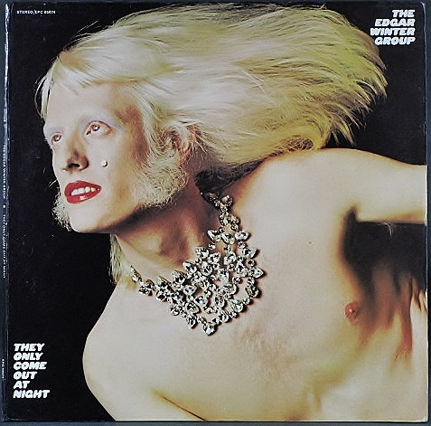 Edgar Winter Group エドガー・ウィンター / They Only Come Out At Night 英国盤