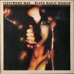 英国盤 Fleetwood Mac フリートウッド・マック / Black Magic Woman ブラック・マジック・ウーマン