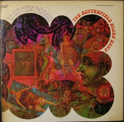 Butterfield Blues Band バターフィールド・ブルース・バンド / In My Own Dream イン・マイ・オウン・ドリーム