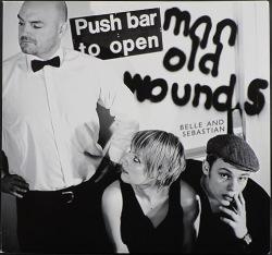 Belle & Sebastian ベル・アンド・セバスチャン / Push Barman To Open Old Wounds