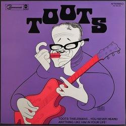 Toots Thielemans トゥーツ・シールマンス / Toots