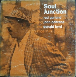 Red Garland Featuring John Coltrane And Donald Byrd レッド・ガーランド / Soul Junction